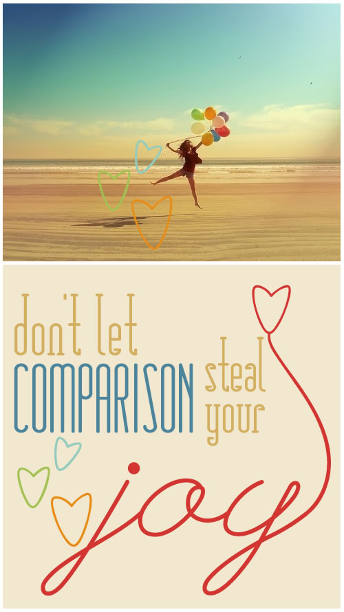 Choose Joy over Comparison
