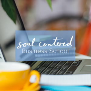 Soul-Centered Business School