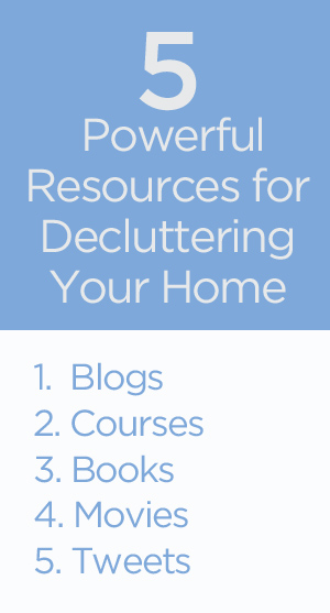 5 Powerful Resources for Decluttering Your Home