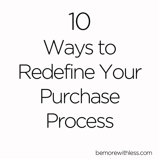 10 Ways to Redefine Your Purchase Process