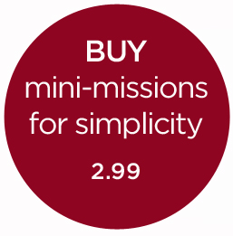mini-missions for simplicity