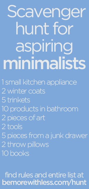 Scavenger hunt for aspiring minimalists