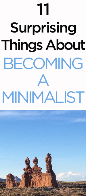 11Surprising Things about Becoming a Minimalist