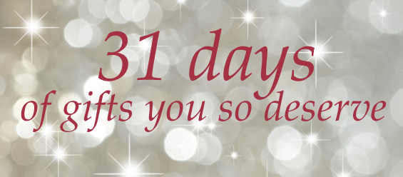 31 Days of Gifts You so Deserve (an inbox advent calendar)