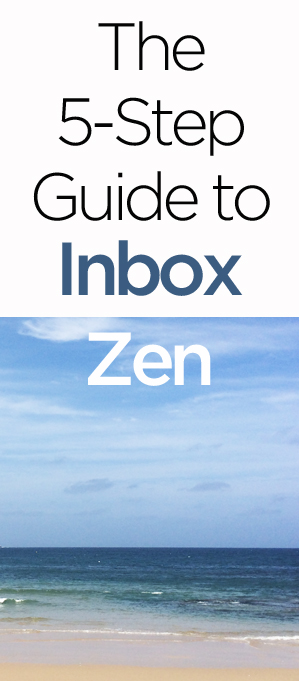 The 5-Step Guide to Inbox Zen