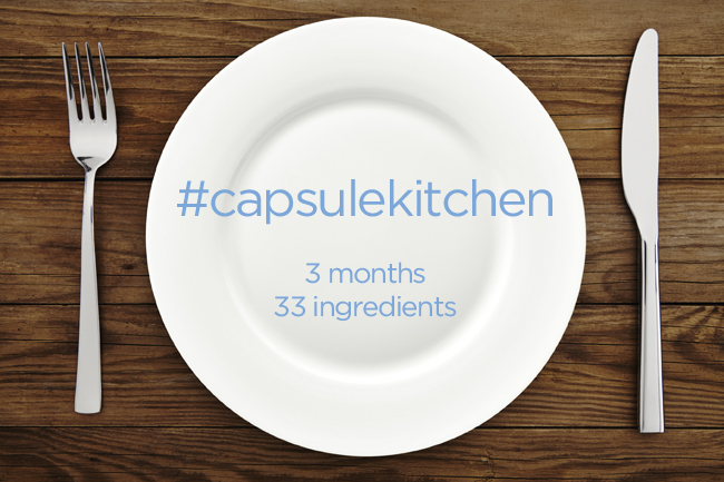 The Capsule Kitchen Challenge: 3 months 33 ingredients