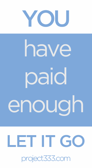 You have paid enough.