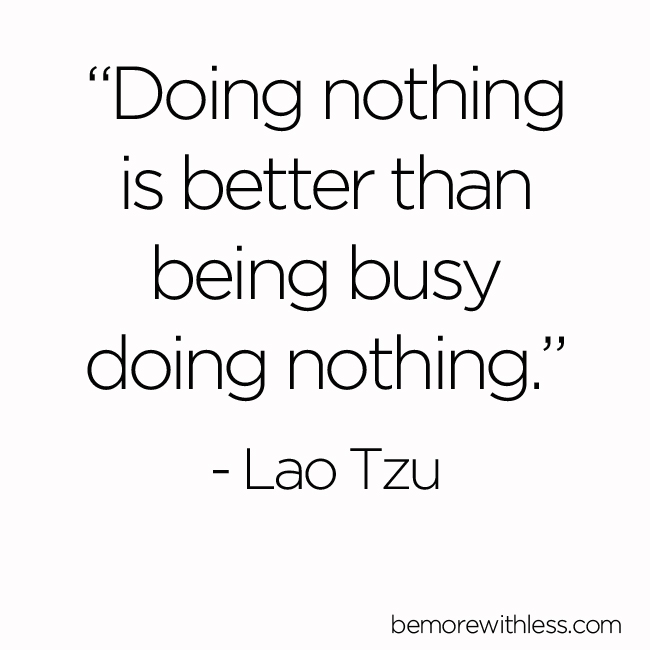 The Challenge of Doing Nothing