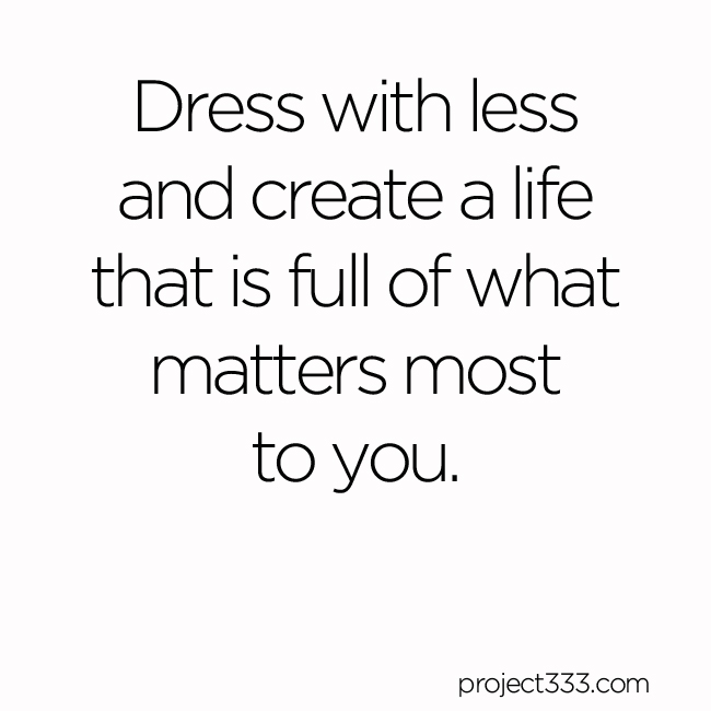 How Dressing with Less will help you Live with Less