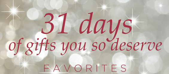 31 days of gifts you so deserve