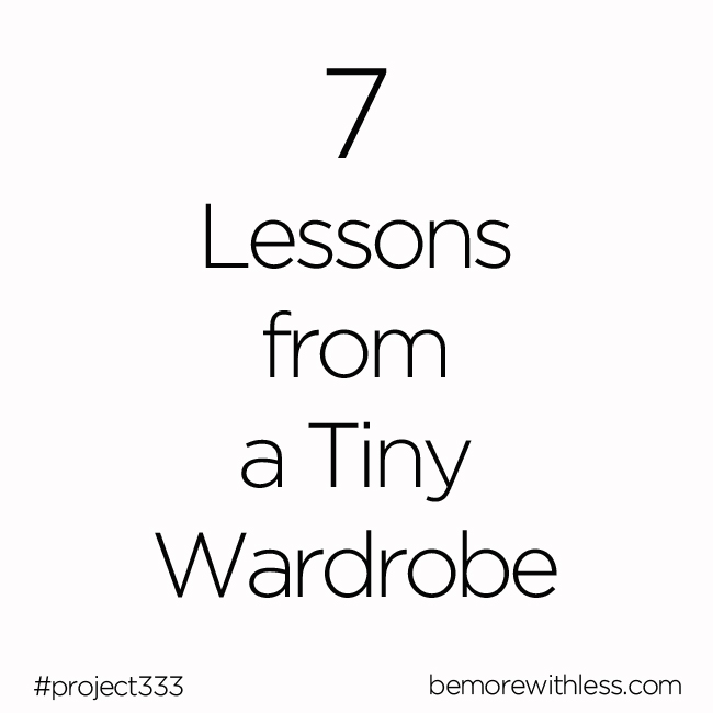 7 Lessons from a Tiny Wardrobe