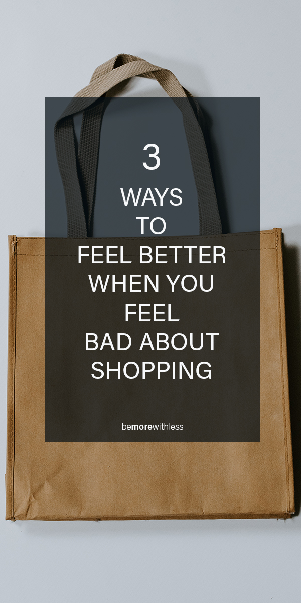 When Shopping Makes You Feel Bad