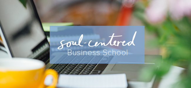 Soul Centered Business School