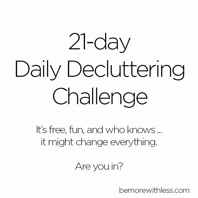 The complete 21-day decluttering challenge.