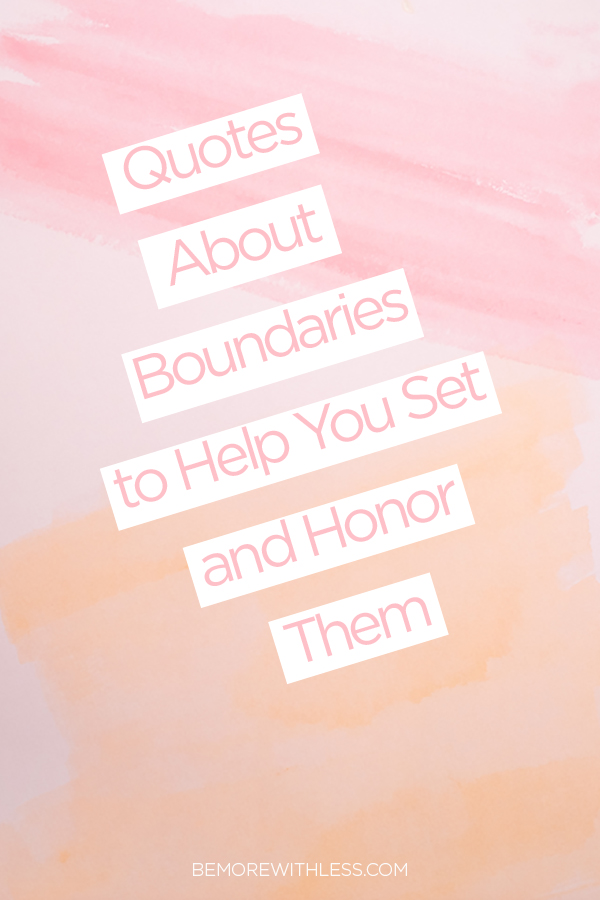 10 Quotes About Boundaries