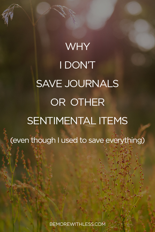 Why I don't save sentimental items
