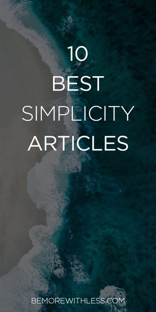 Best Simplicity Articles from Be More with Less