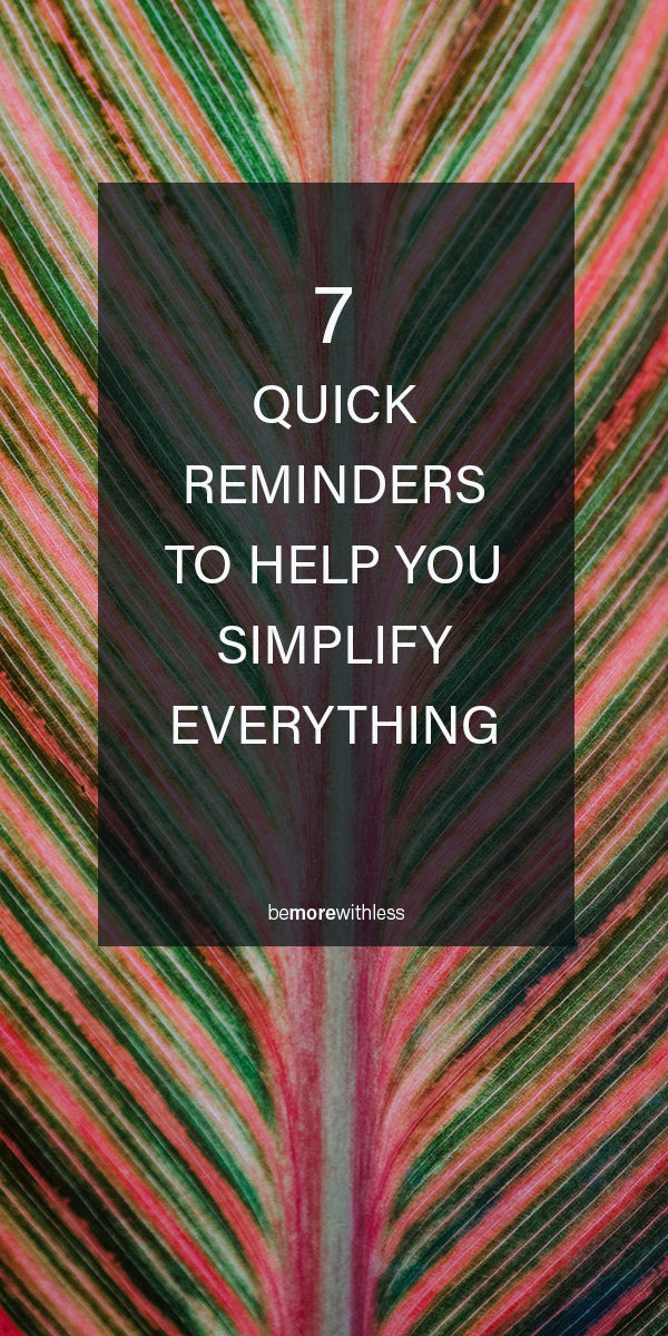 HOW TO SIMPLIFY EVERYTHING