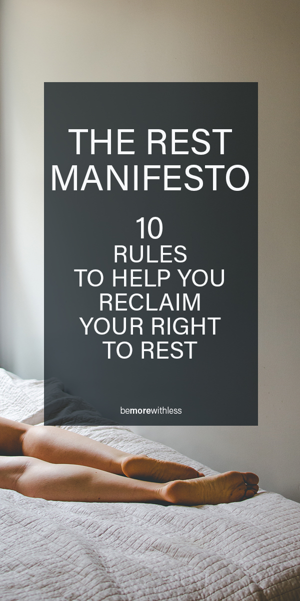 10 Rules To Help You Reclaim Your Right to Rest